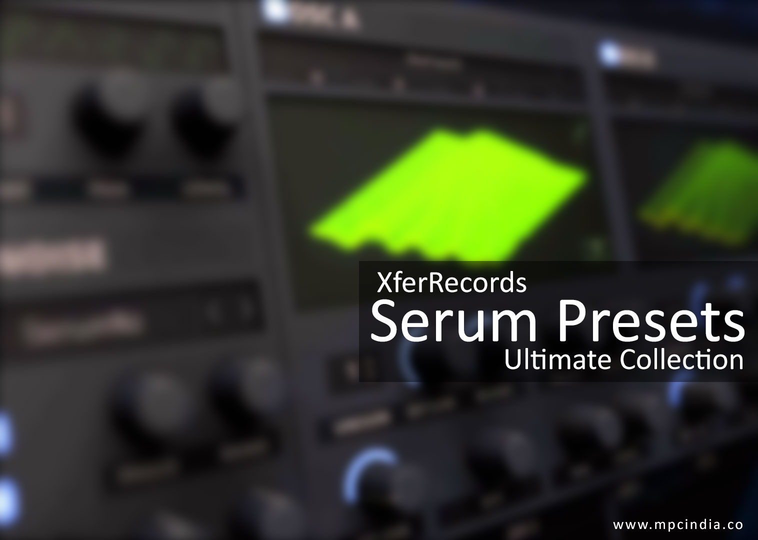 Serum Presets - Ultimate Collection Over 30,000+ | Serum VST