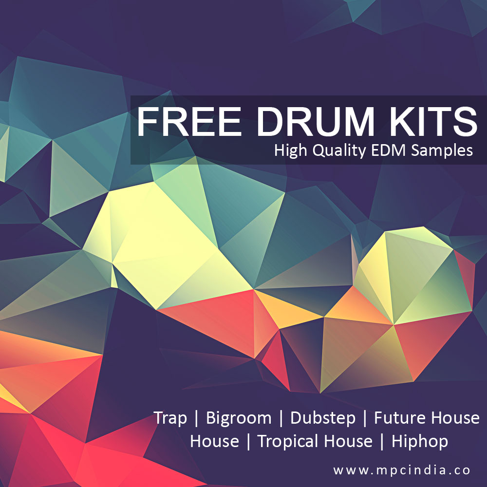 Free Drum Kits (EDM) : Trap | Tropical House / Future House